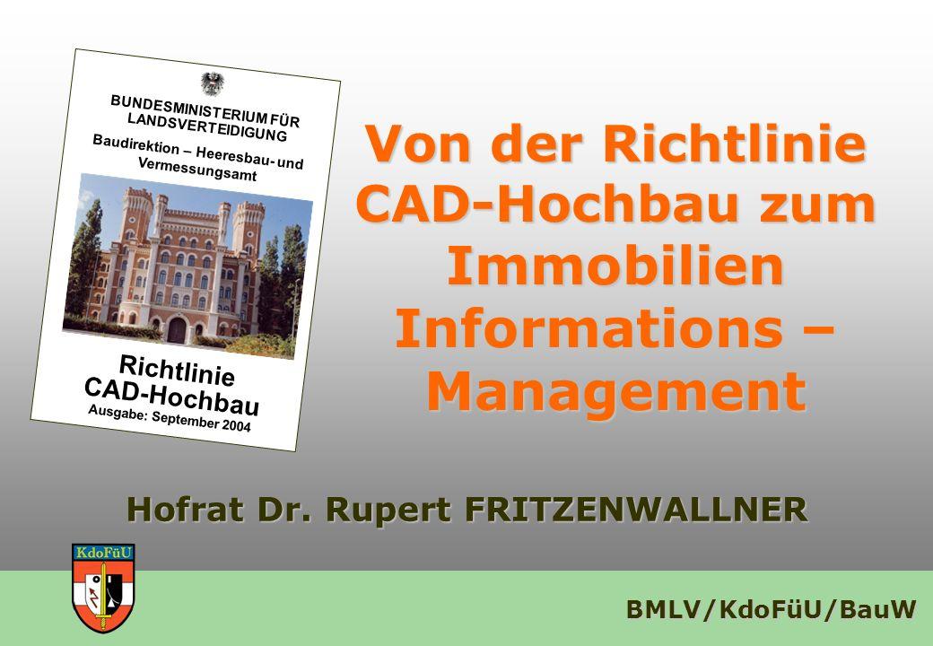 Immobilien Informations –Management Hofrat Dr. Rupert FRITZENWALLNER