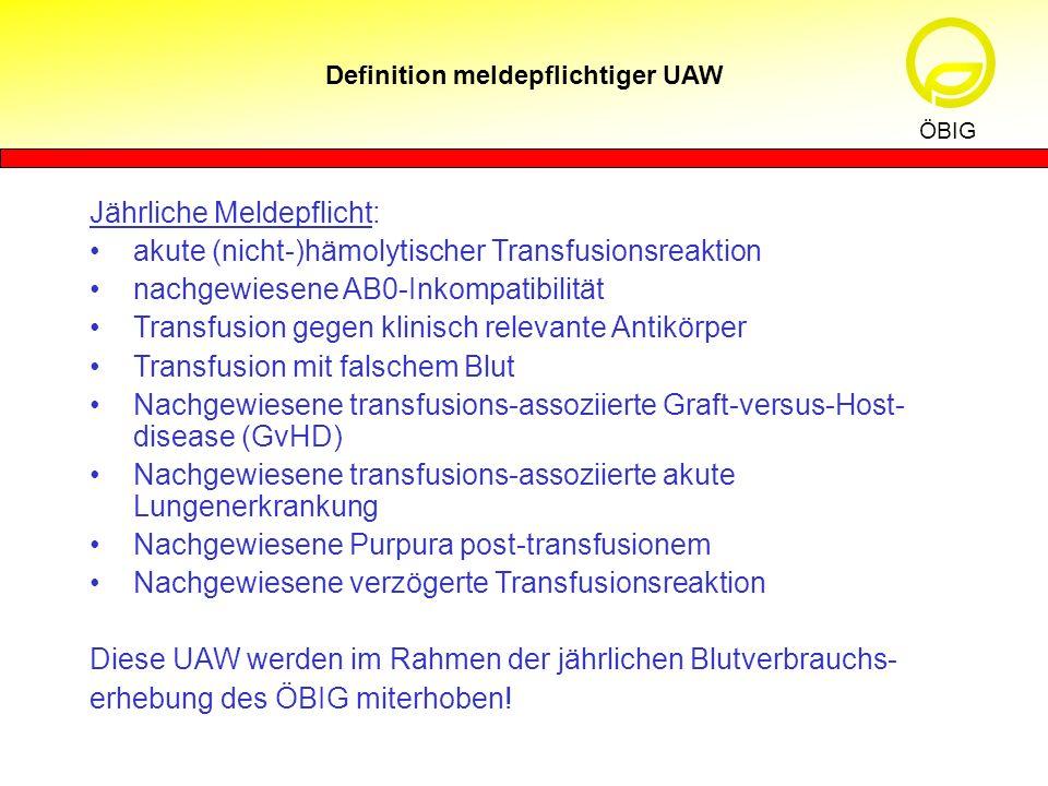Definition meldepflichtiger UAW