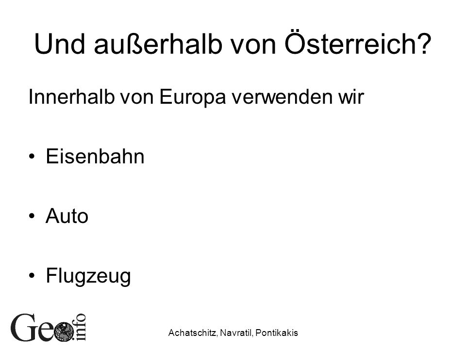 Und außerhalb von Österreich
