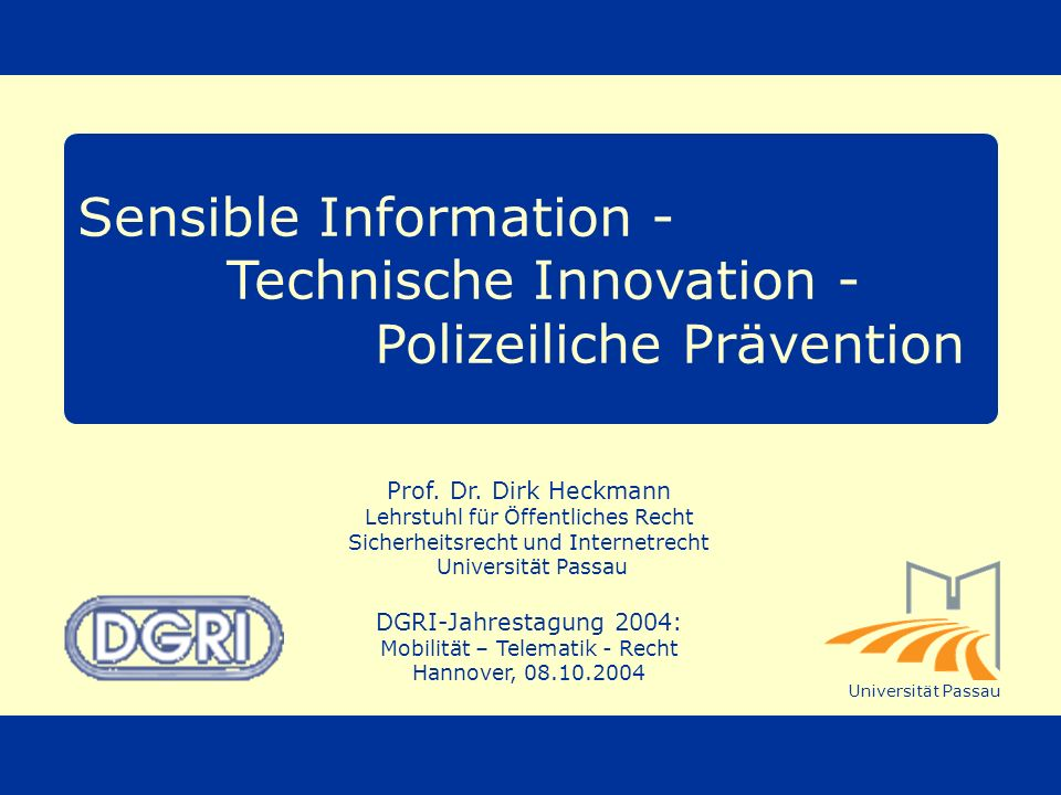 Sensible Information - Technische Innovation - Polizeiliche Prävention