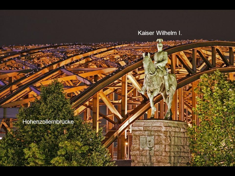 Kaiser Wilhelm I. Hohenzollernbrücke