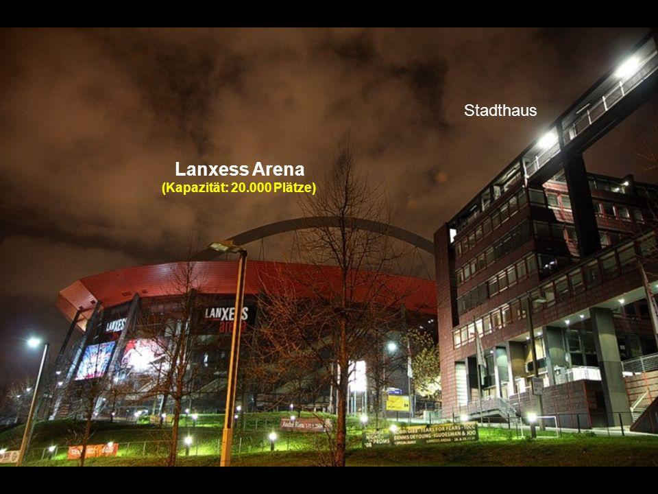 Lanxess Arena (Kapazität: 20.000 Plätze)