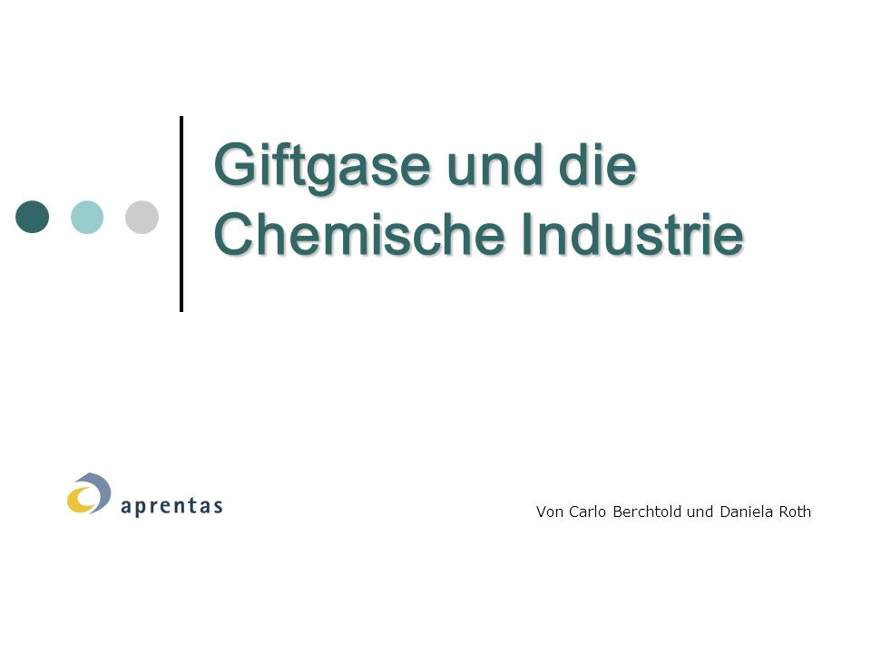 Giftgase und die Chemische Industrie