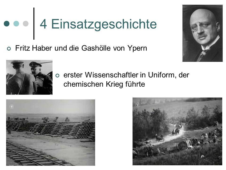 4 Einsatzgeschichte Fritz Haber und die Gashölle von Ypern