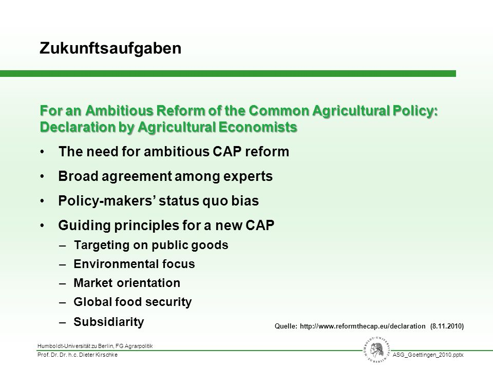 Zukunftsaufgaben For an Ambitious Reform of the Common Agricultural Policy: Declaration by Agricultural Economists.