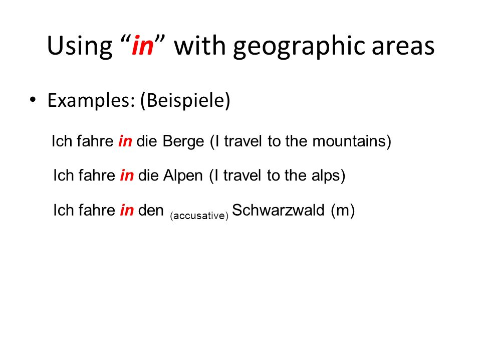 Using in with geographic areas