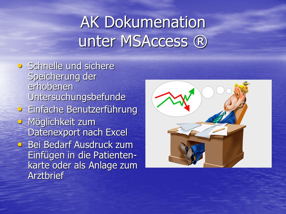 AK Dokumenation unter MSAccess ®