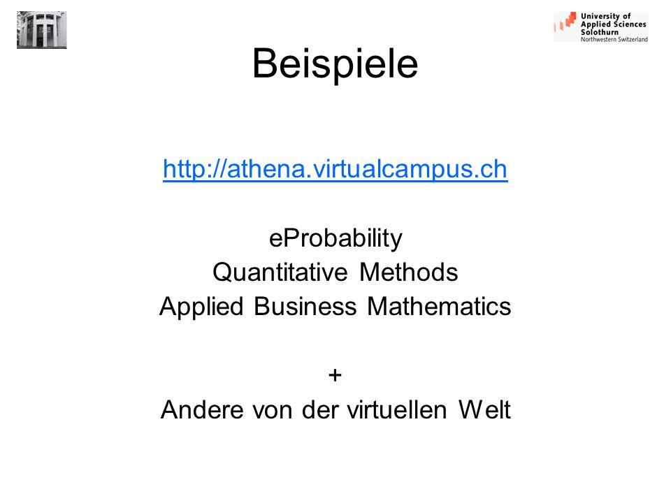 Beispiele http://athena.virtualcampus.ch eProbability