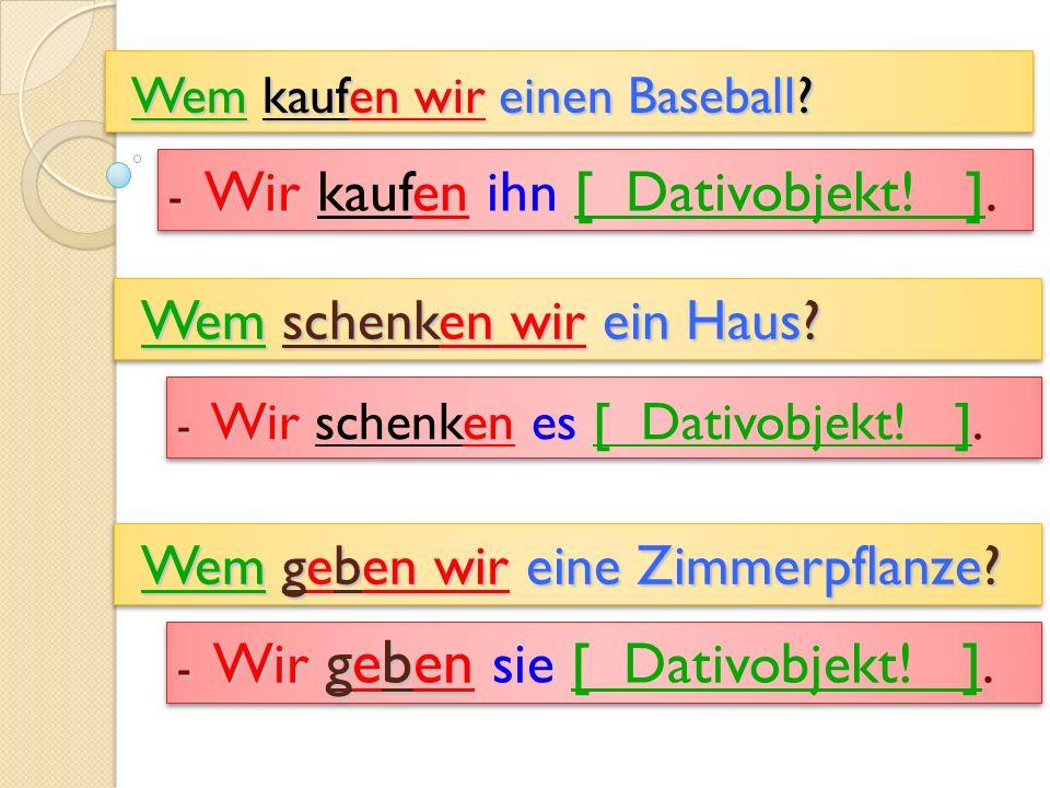 Wem kaufen wir einen Baseball
