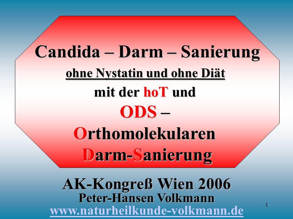 Candida – Darm – Sanierung ohne Nystatin und ohne Diät mit der hoT und ODS – Orthomolekularen Darm-Sanierung