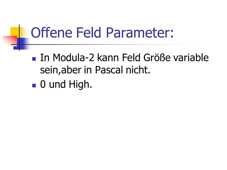 Offene Feld Parameter:
