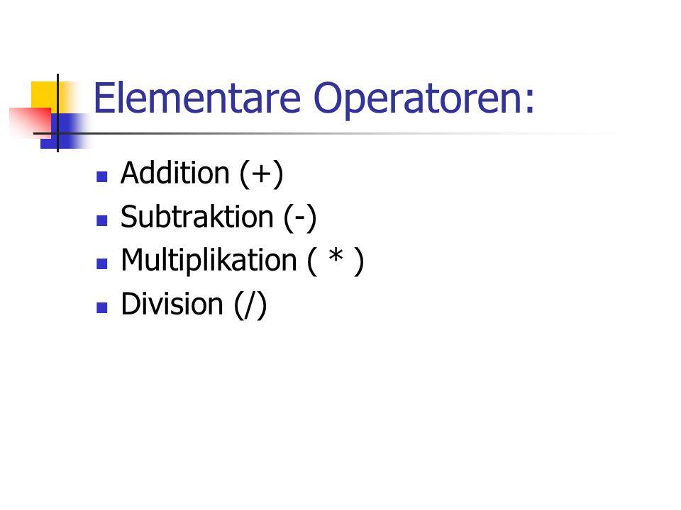 Elementare Operatoren: