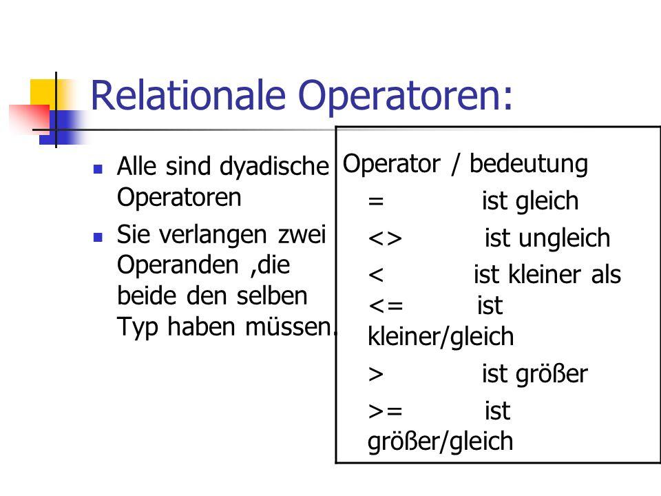 Relationale Operatoren: