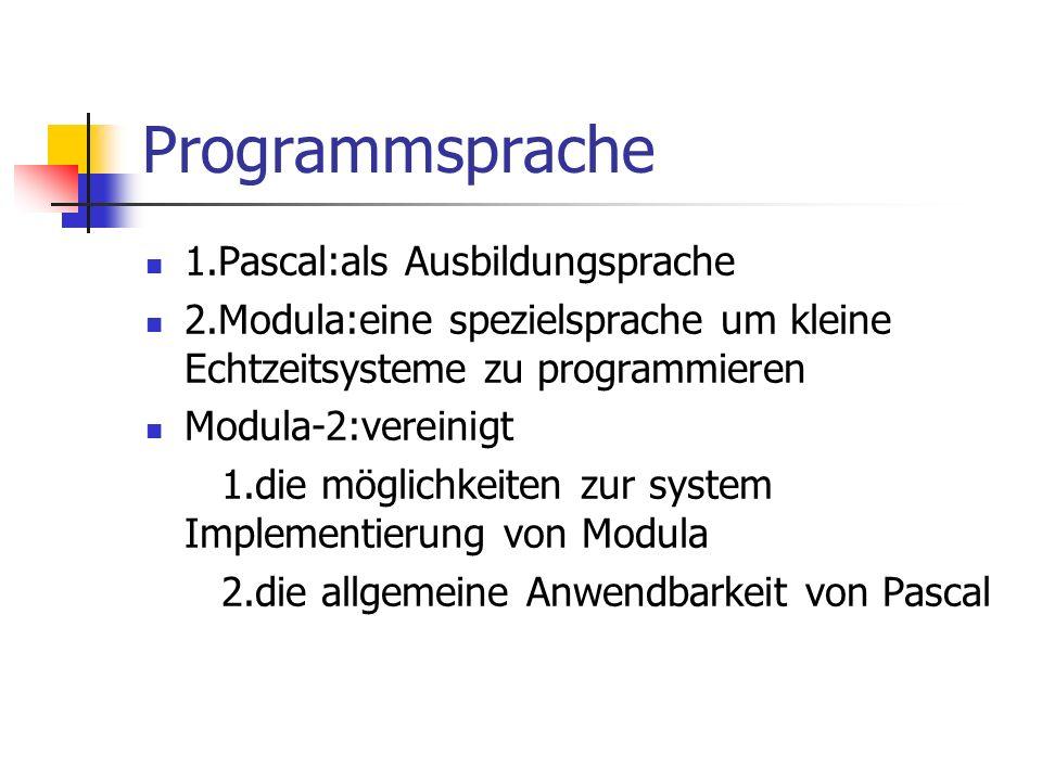 Programmsprache 1.Pascal:als Ausbildungsprache