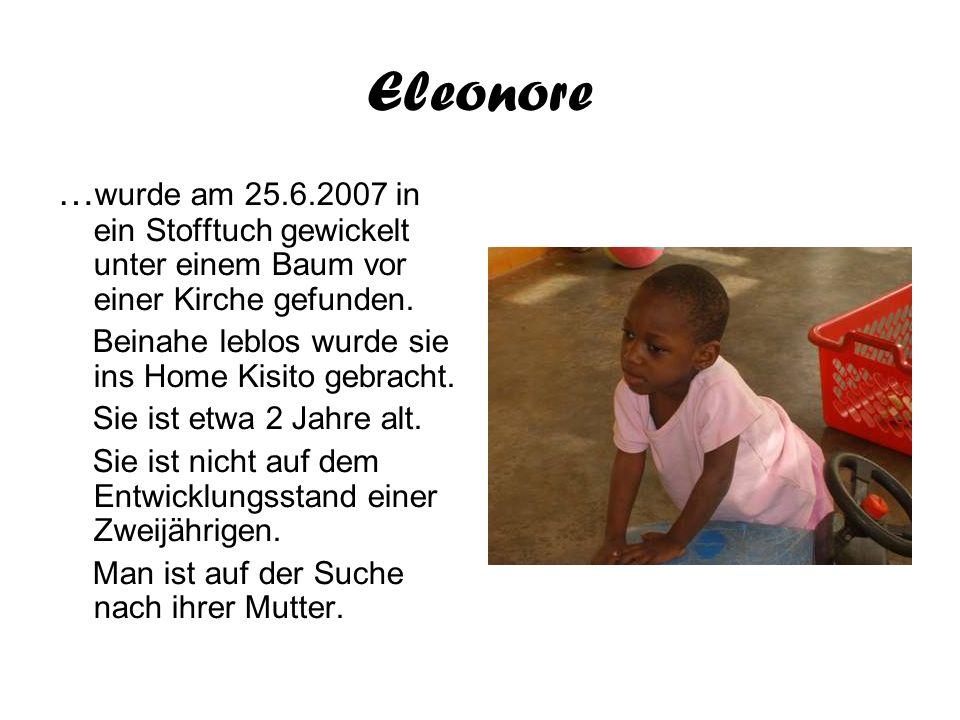 Eleonore …wurde am 25.6.2007 in ein Stofftuch gewickelt unter einem Baum vor einer Kirche gefunden.