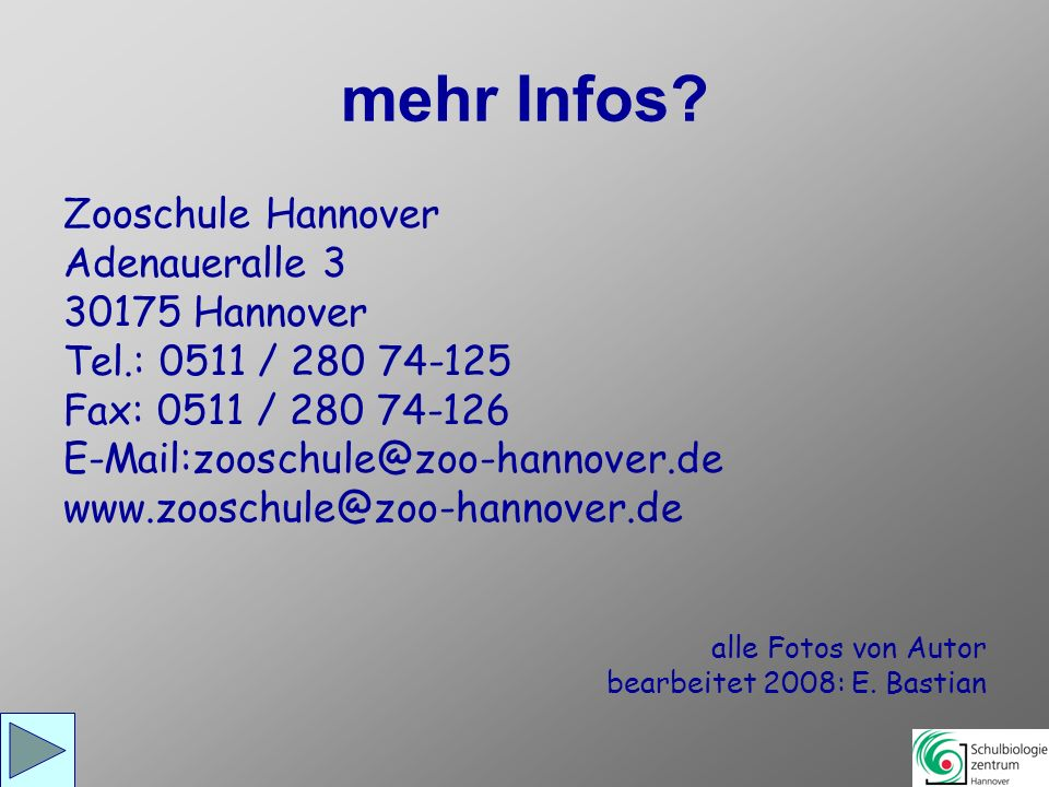 mehr Infos Zooschule Hannover Adenaueralle 3 30175 Hannover