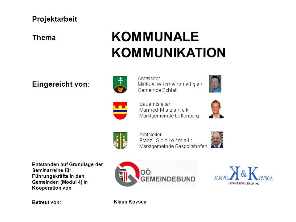 KOMMUNALE KOMMUNIKATION Projektarbeit Thema Eingereicht von: