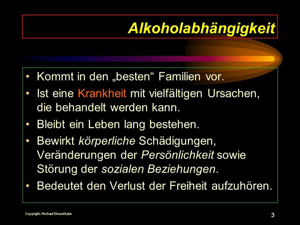 """Alkoholabhängigkeit Kommt in den """"besten Familien vor."""