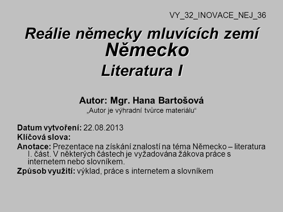 Reálie německy mluvících zemí Německo Autor: Mgr. Hana Bartošová