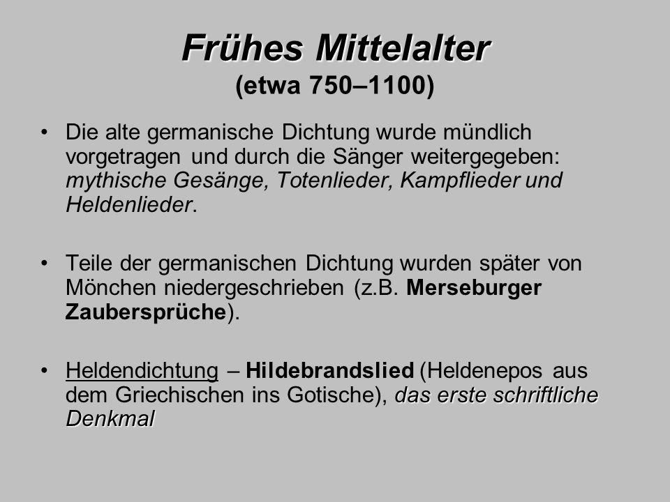 Frühes Mittelalter (etwa 750–1100)