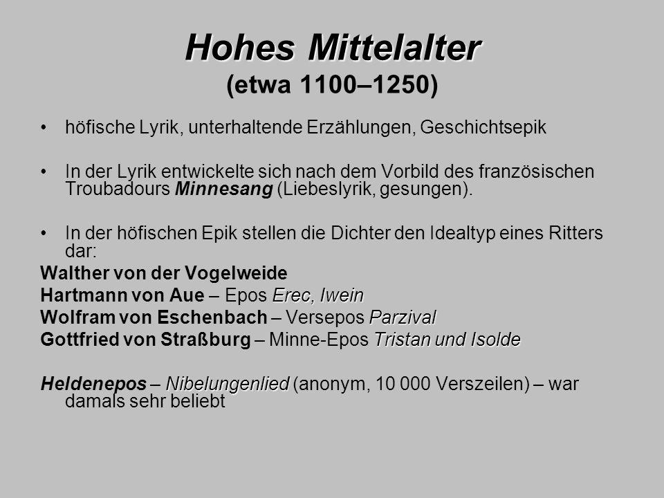 Hohes Mittelalter (etwa 1100–1250)