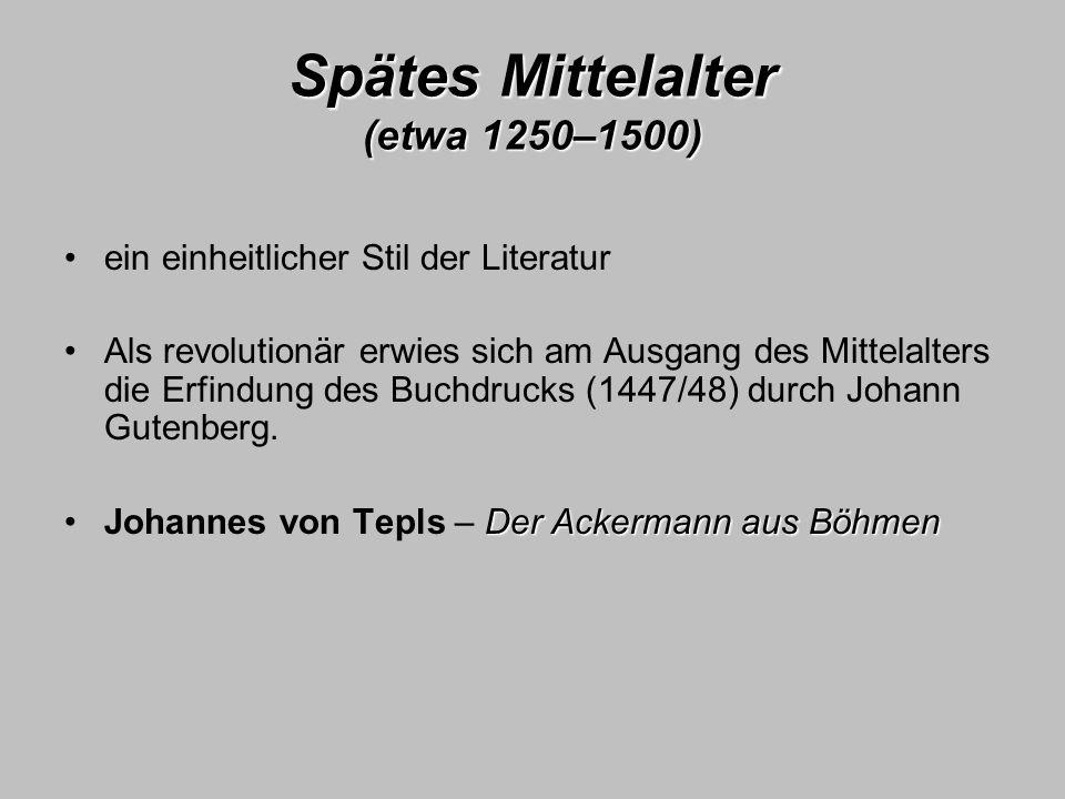 Spätes Mittelalter (etwa 1250–1500)
