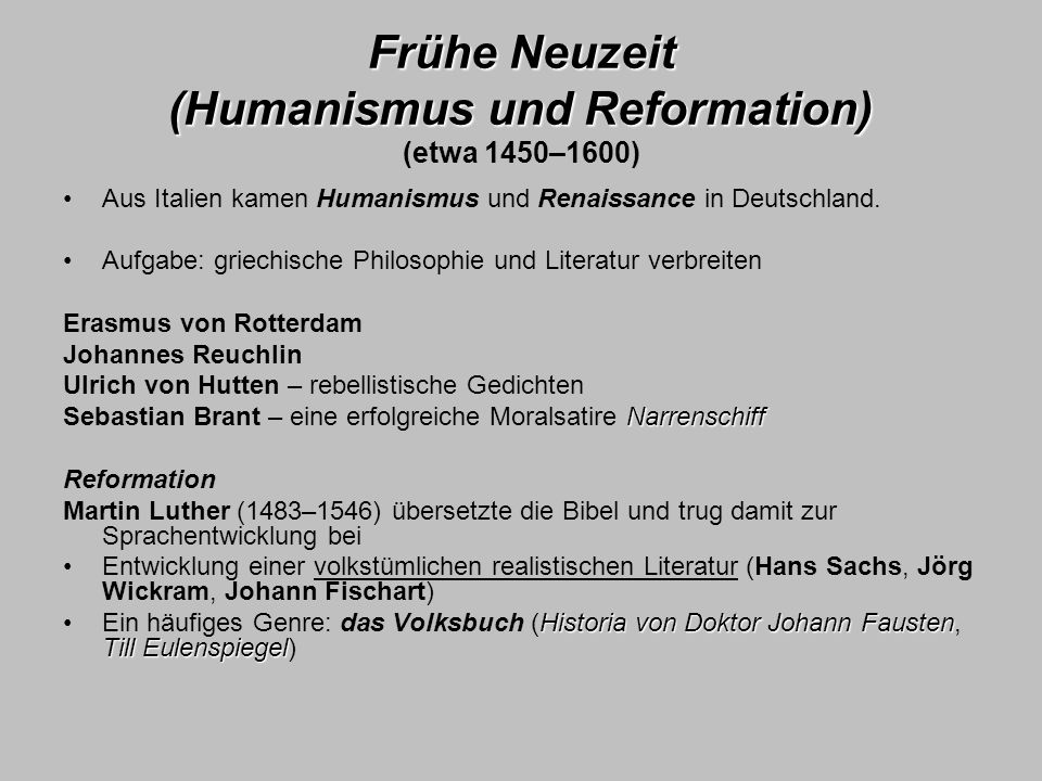 Frühe Neuzeit (Humanismus und Reformation) (etwa 1450–1600)