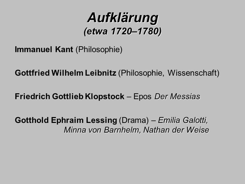 Aufklärung (etwa 1720–1780) Immanuel Kant (Philosophie)