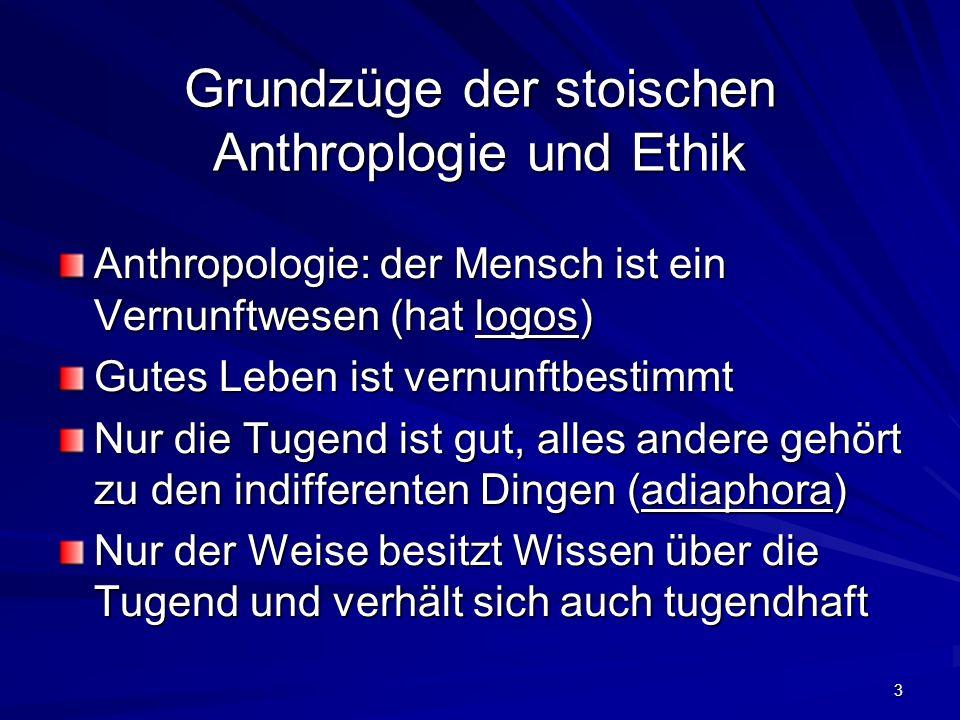 Grundzüge der stoischen Anthroplogie und Ethik