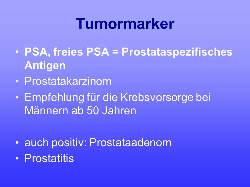 Tumormarker PSA, freies PSA = Prostataspezifisches Antigen
