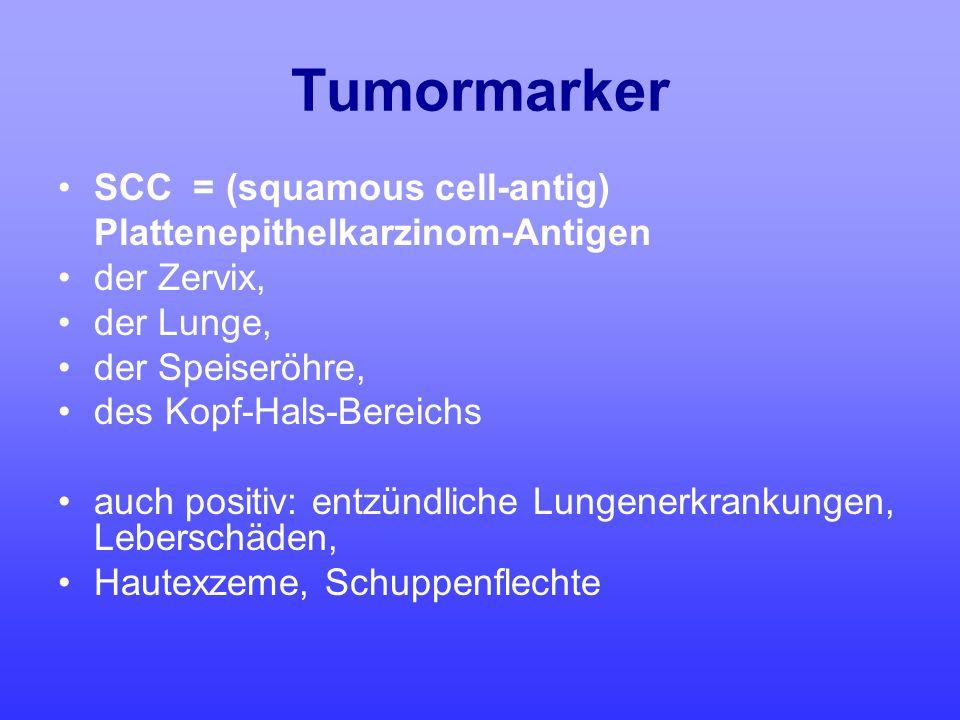 Tumormarker SCC = (squamous cell-antig) Plattenepithelkarzinom-Antigen