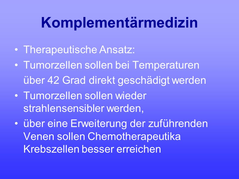 Komplementärmedizin Therapeutische Ansatz: