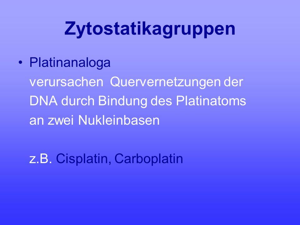 Zytostatikagruppen Platinanaloga verursachen Quervernetzungen der