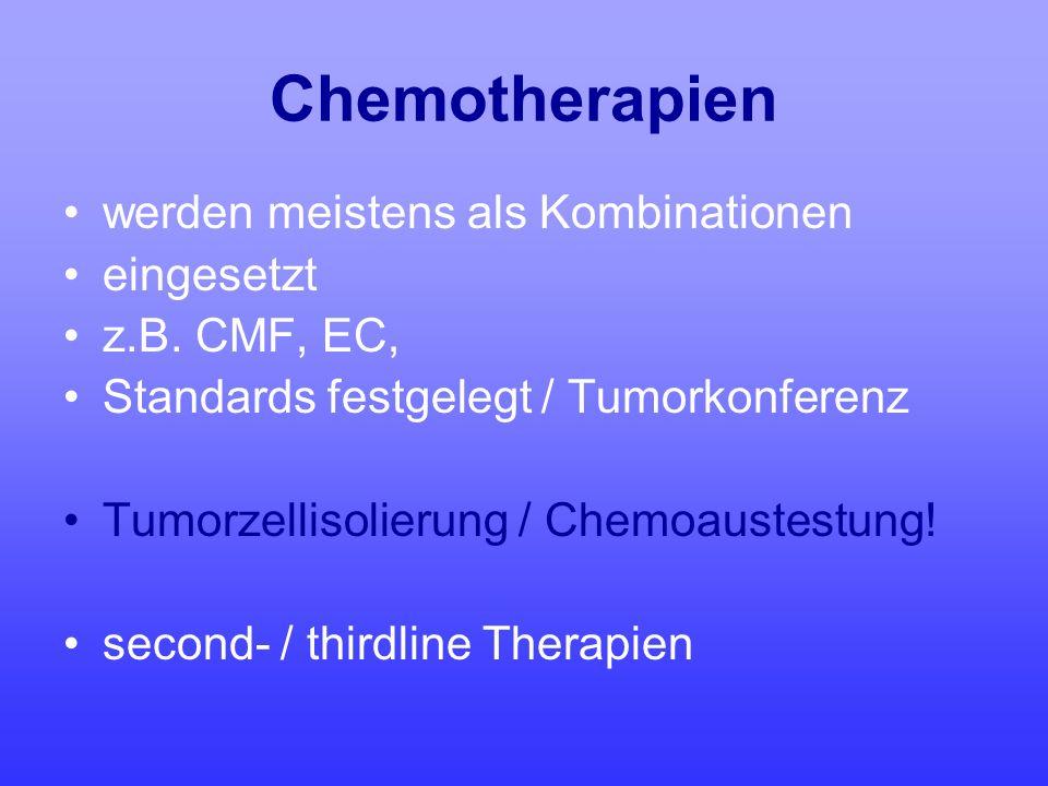 Chemotherapien werden meistens als Kombinationen eingesetzt