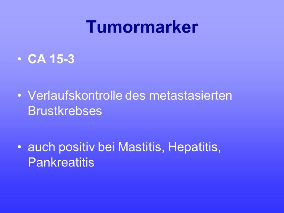Tumormarker CA 15-3 Verlaufskontrolle des metastasierten Brustkrebses