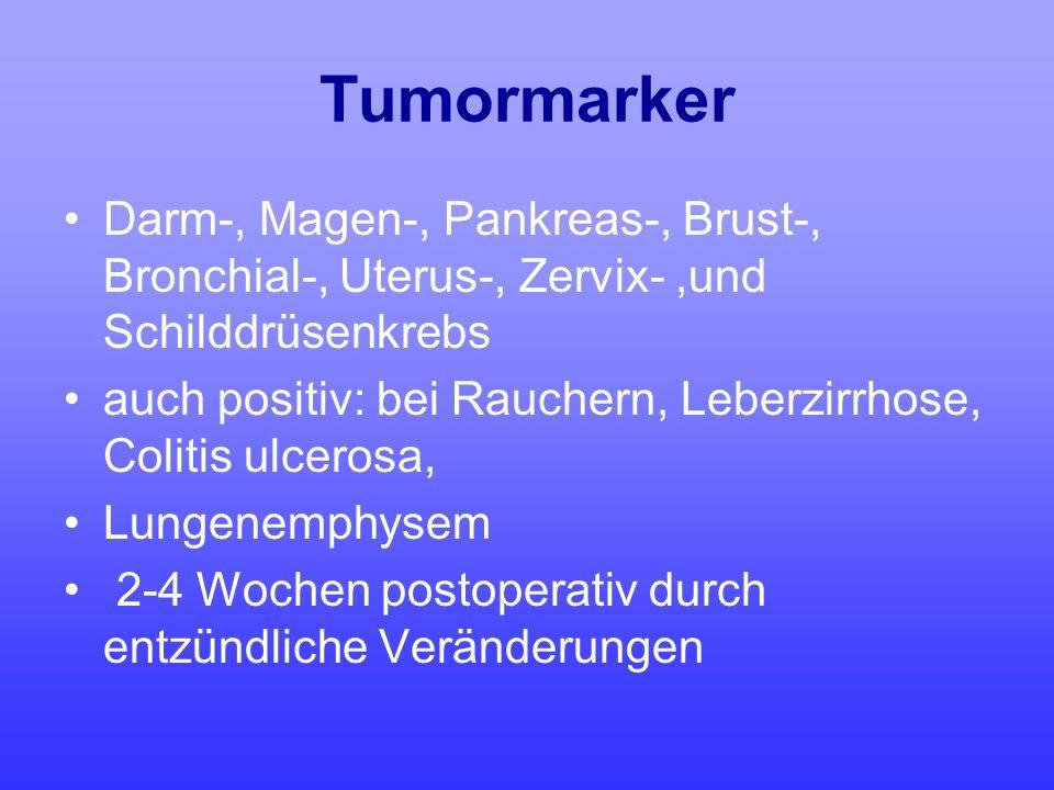 Tumormarker Darm-, Magen-, Pankreas-, Brust-, Bronchial-, Uterus-, Zervix- ,und Schilddrüsenkrebs.