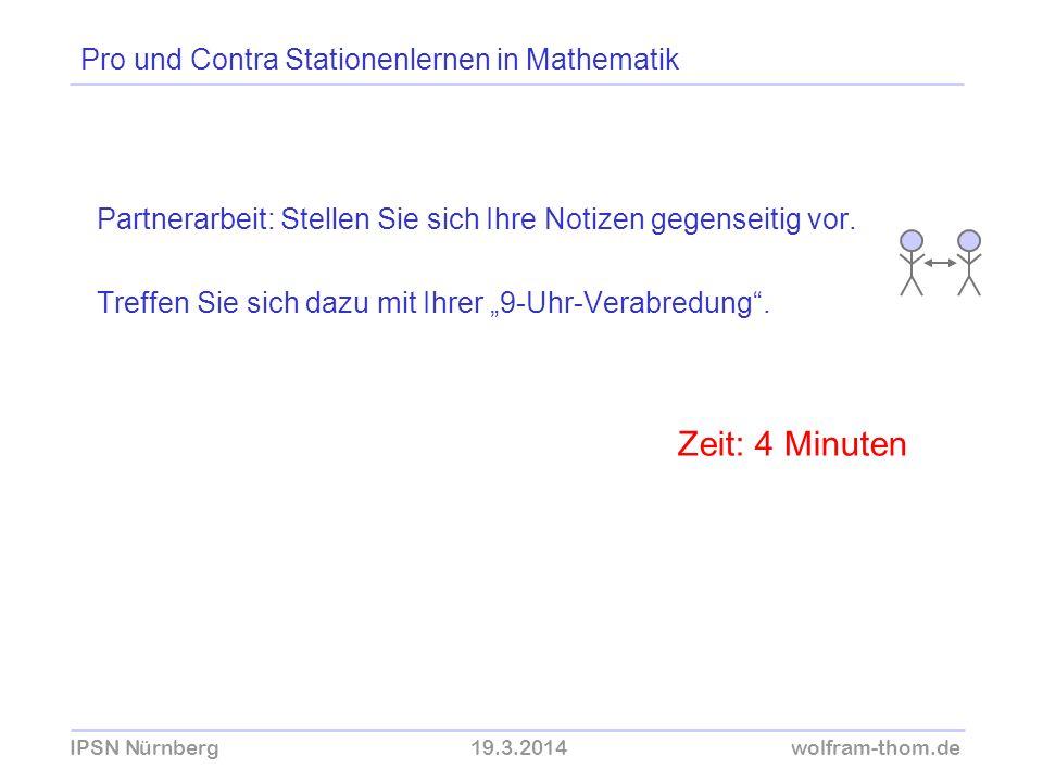 Zeit: 4 Minuten Pro und Contra Stationenlernen in Mathematik