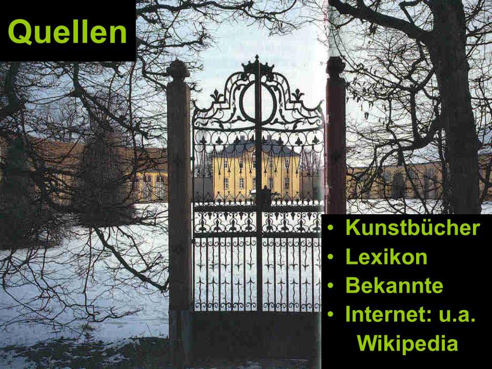Quellen Kunstbücher Lexikon Bekannte Internet: u.a. Wikipedia