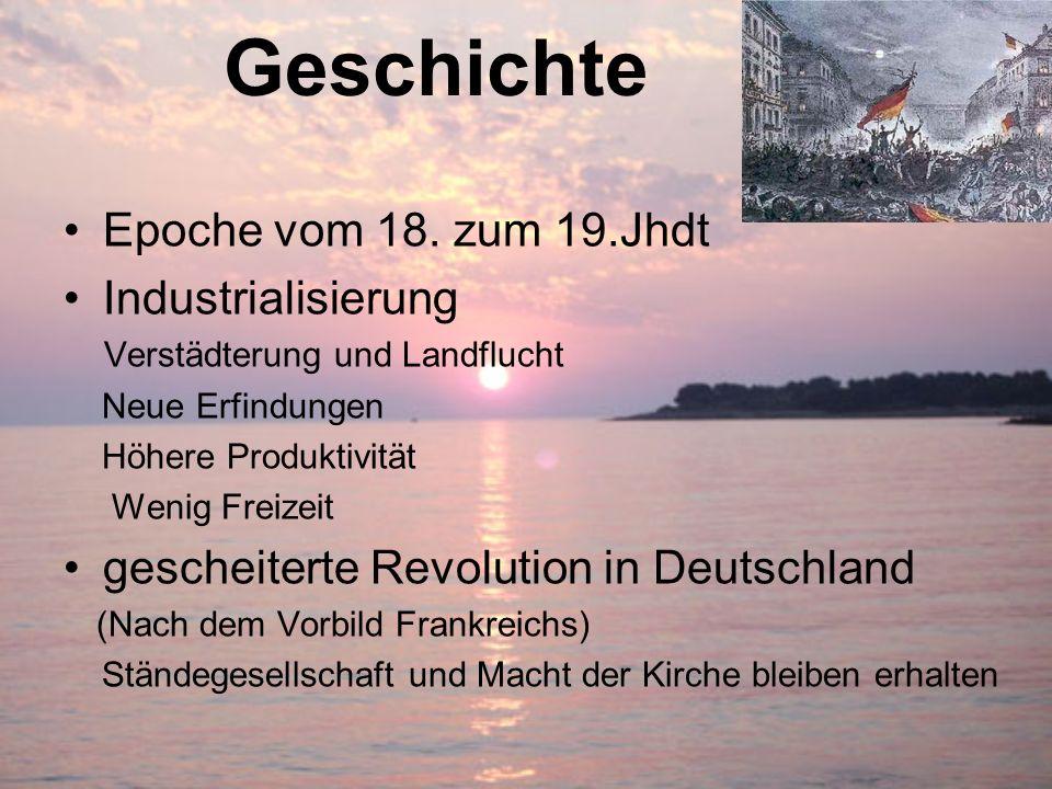 Geschichte Epoche vom 18. zum 19.Jhdt Industrialisierung