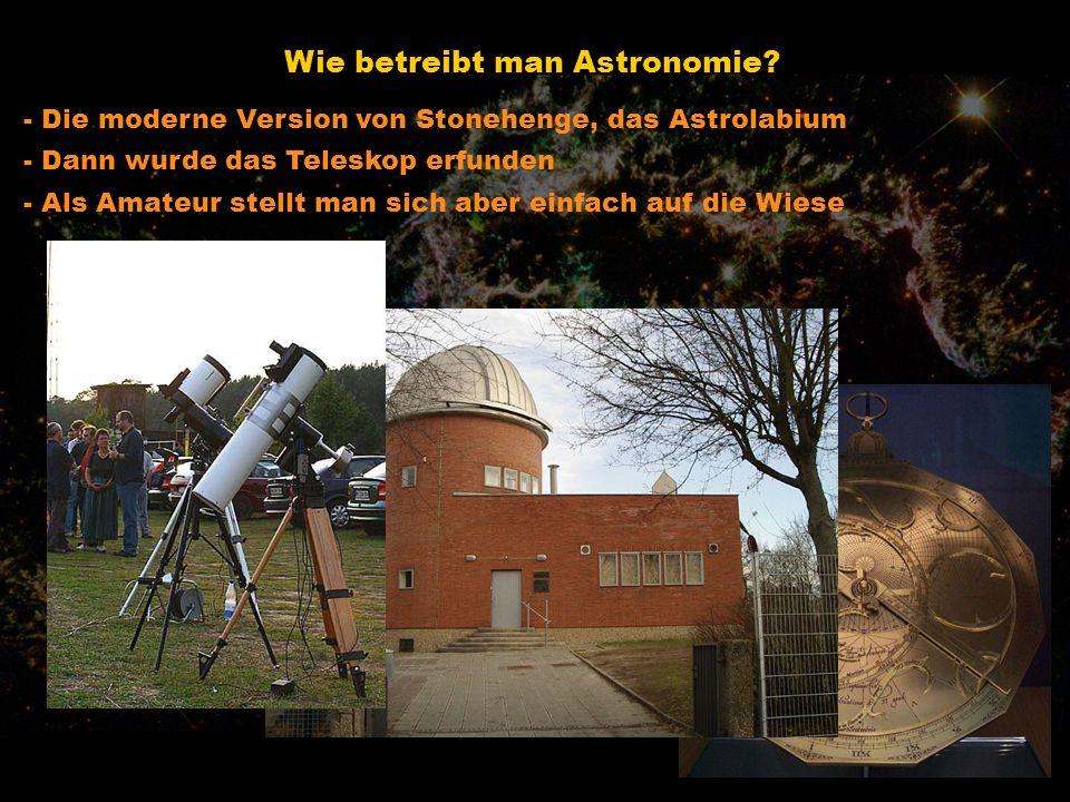Wie betreibt man Astronomie