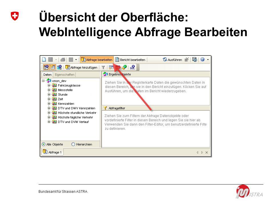 Übersicht der Oberfläche: WebIntelligence Abfrage Bearbeiten