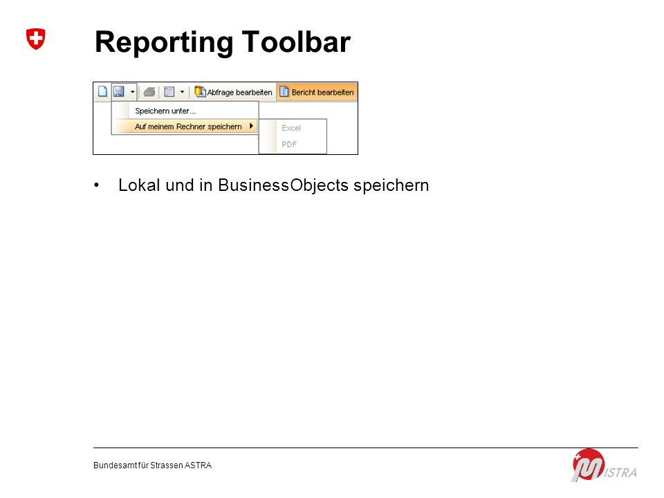 Reporting Toolbar Lokal und in BusinessObjects speichern