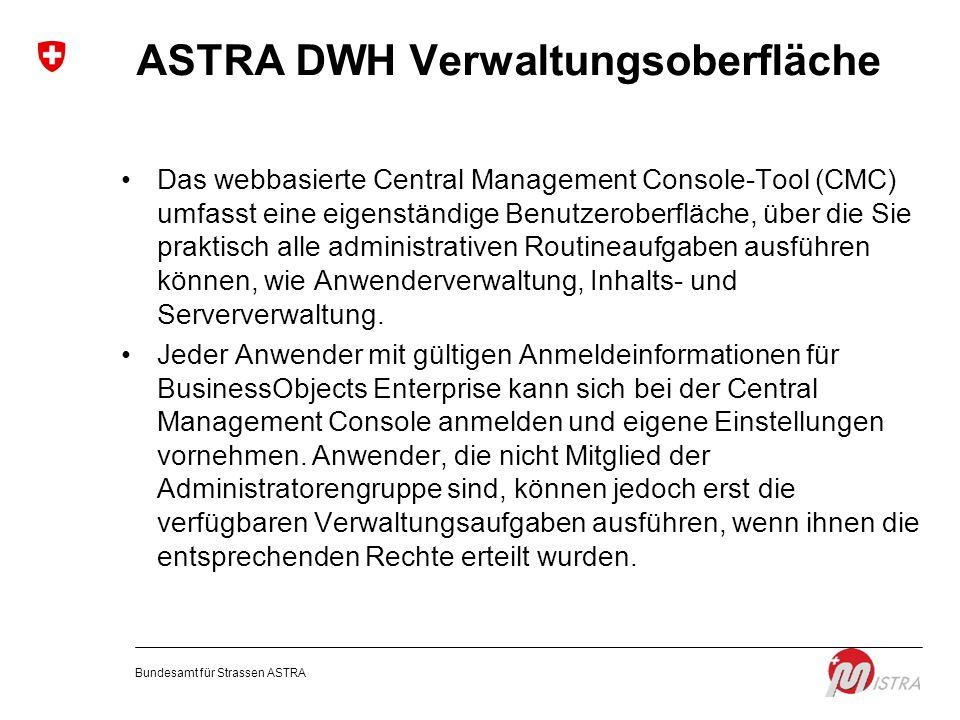 ASTRA DWH Verwaltungsoberfläche
