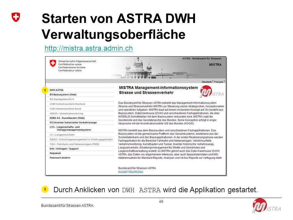 Starten von ASTRA DWH Verwaltungsoberfläche