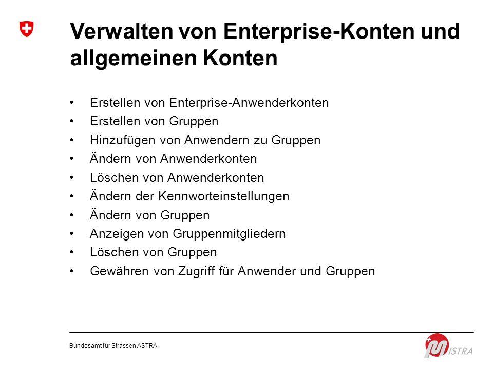 Verwalten von Enterprise-Konten und allgemeinen Konten