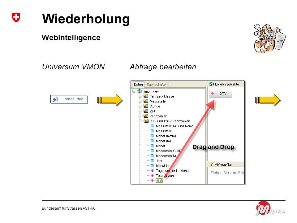 Wiederholung WebIntelligence Universum VMON Abfrage bearbeiten