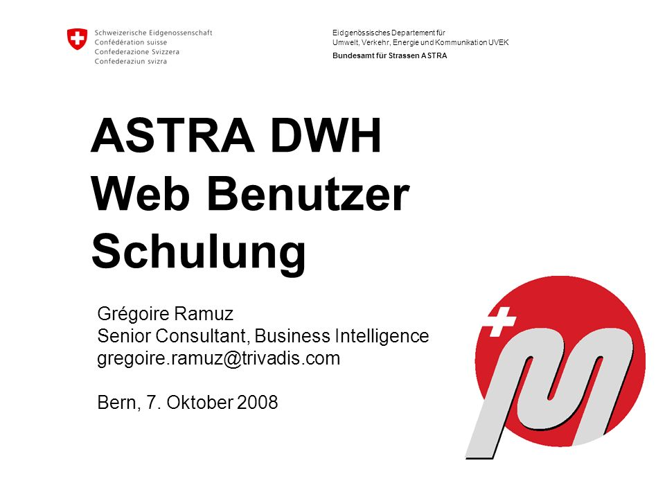 ASTRA DWH Web Benutzer Schulung