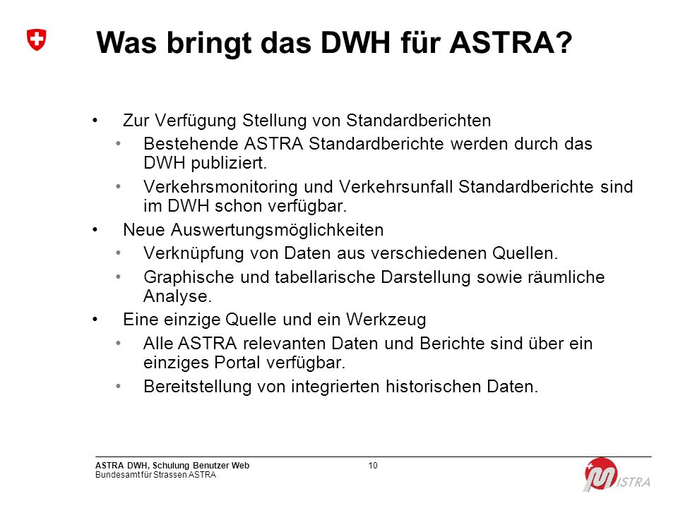 Was bringt das DWH für ASTRA