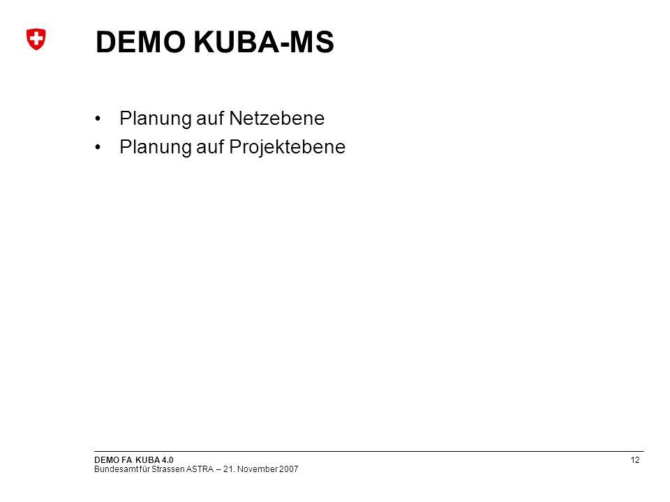 DEMO KUBA-MS Planung auf Netzebene Planung auf Projektebene