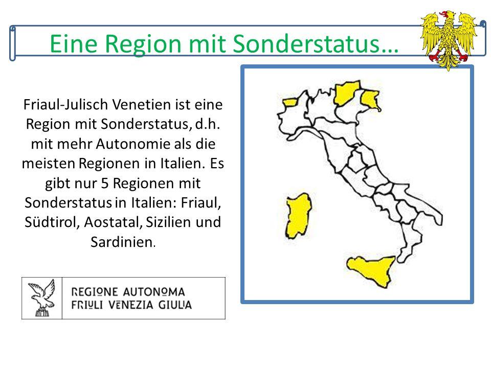 Eine Region mit Sonderstatus…